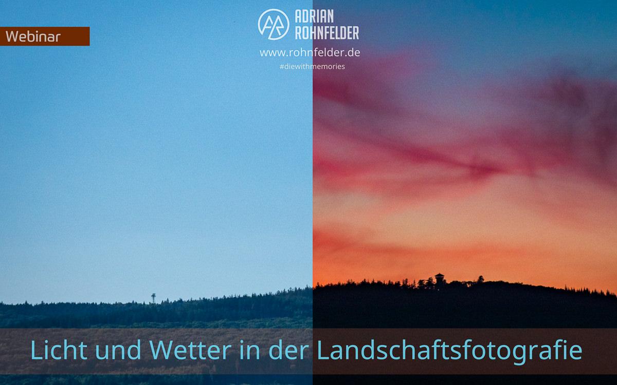 Webinar Licht und Wetter in der Landschaftsfotografie