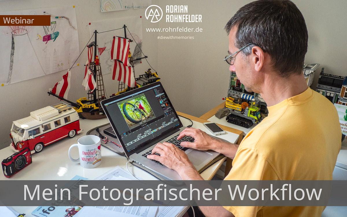 Webinar Mein fotografischer Workflow