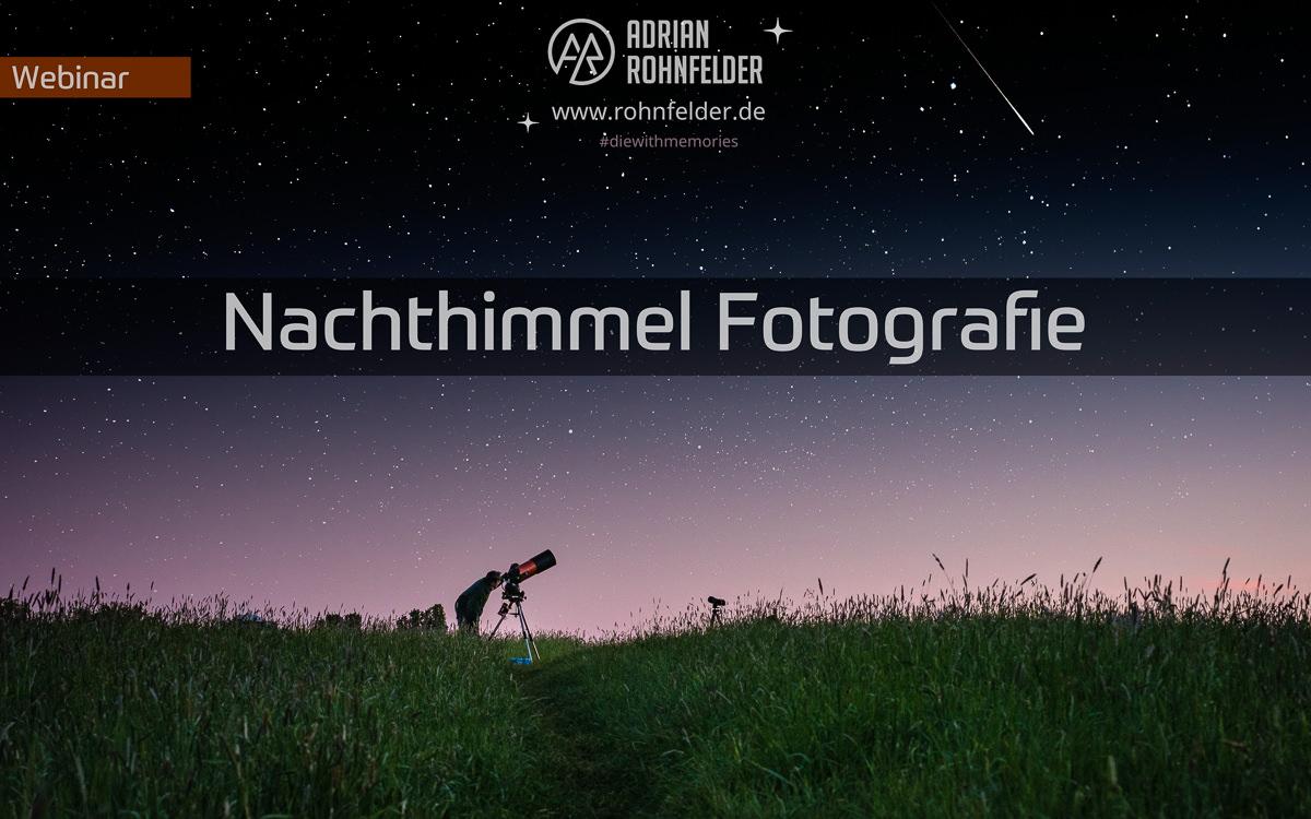 Webinar Nachthimmel mit normaler Ausrüstung